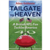 Tailgate to Heaven
