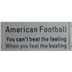 Football Sign Beating